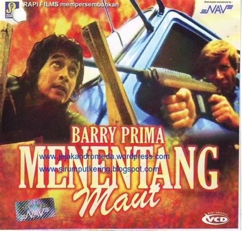 film barry prima pendekar ksatria dunianya film indonesia jadoel barry prima dalam film
