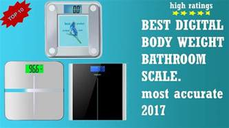 what is the most accurate bathroom scale best digital bathroom scale most accurate digital