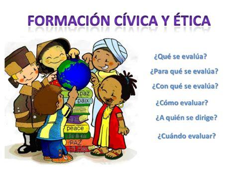 imagenes de formacin cvica y tica taller de evaluaci 243 n de civica y 233 tica