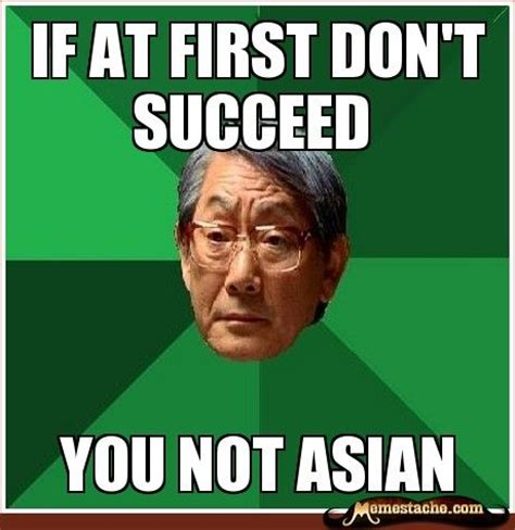 Funny Asian Meme - 15 high expectation asian dad memes that will make you