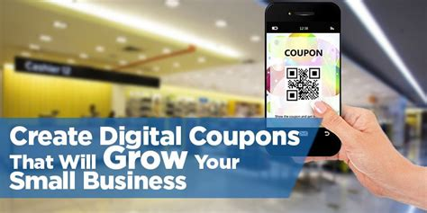 3 ways to create digital coupons that will grow your small