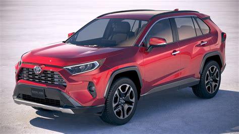 Toyota Models 2019 by 3d Toyota Rav4 2019 Model Turbosquid 1297509