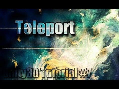 full download unity3d tutorial 7 teleporting free script 9 best unity tools images on pinterest game engine