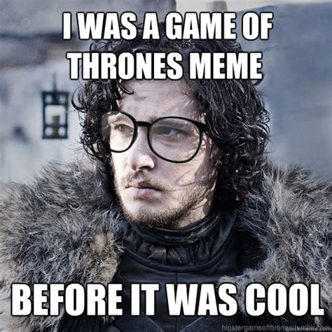 Jon Snow Meme - game of thrones hipster meme memes