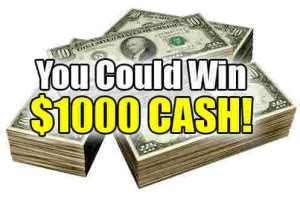 Enter Contests To Win Money - to win 1 of 4 1 000 cash prizes or instantly win 500 enter to win free online