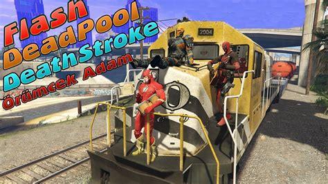 oeruemcek adam tren suerueyor deadpool flash simsek mcqueen