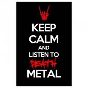 Listen To Metal posters keep calm and listen to metal poster