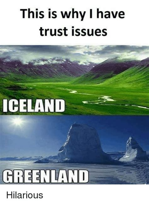 This Is Why I Have Trust Issues Meme - funny iceland memes of 2017 on sizzle drewing