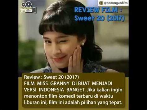 film online sweet 20 film indonesia terbaru sweet 20 2017 download youtube