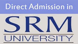 Direct Admission In Mba Through Management Quota 2016 by Direct Admisson In Srm Chennai For B Tech M