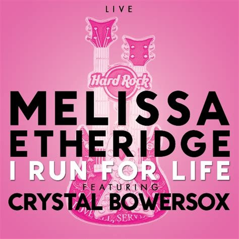 etheridge i run for breast quot i run for quot live etheridge featuring