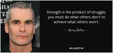 Brown Metals Pop Pilot henry rollins quote strength is the product of struggle