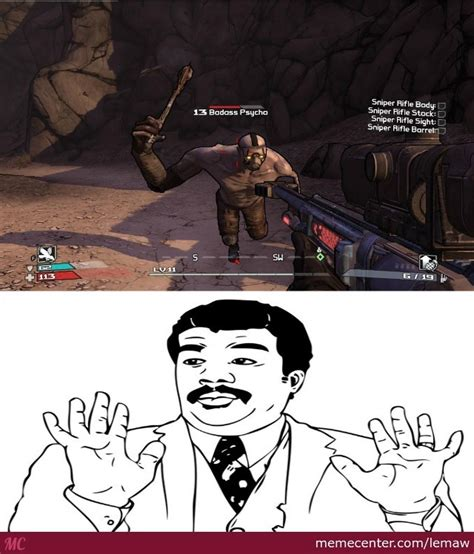 We Have A Badass Over Here Meme - borderlands 2 watch out we got a badass over here by