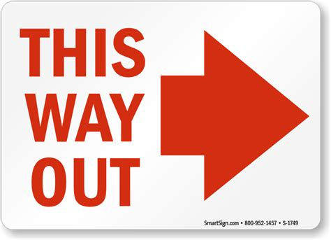 this way for the this way out signs exit signs glow signs