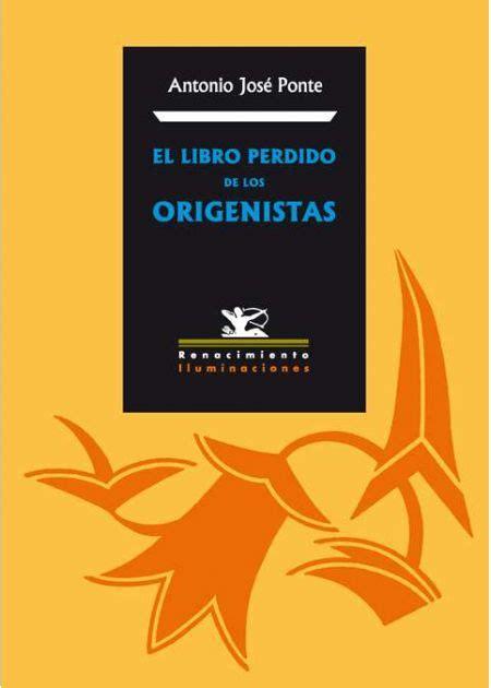 libro los aos perdidos de el libro perdido de los origenistas editorial renacimiento