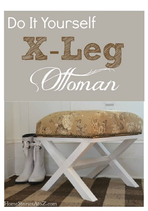 how to build an ottoman with legs do it yourself x leg ottoman diy crafts