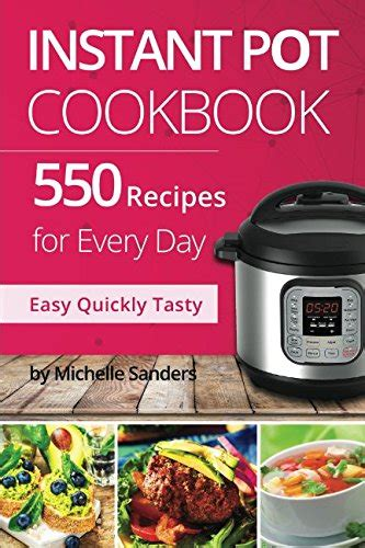 instant pot cookbook 250 perfectly delicious easy meals for busy nutrition facts vegan recipes pressure cooker instant pot books instant pot ultra 6 qt 10 in 1 multi use programmable
