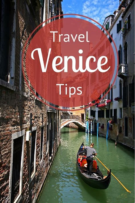 travel ideas tips best places to see in insider tips on things to do in venice italy