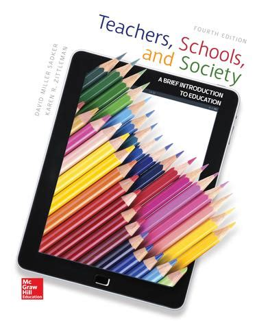 teachers schools and society a brief introduction to education college of lake county