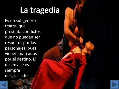 historia de una tragedia que no podemos olvidar tragedia teattro tragedia comedia y drama alumna 2013