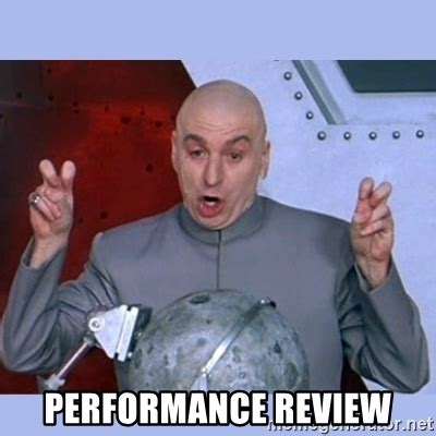 Meme Review - performance review dr evil meme meme generator