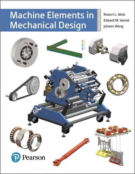 design of machine elements kamlesh purohit pdf mott vavrek wang machine elements in mechanical design