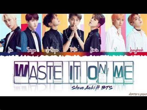 steve aoki waste it on me download download bts waste it on me feat steve aoki mp3 lagu