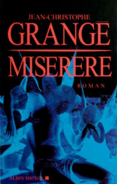 Jean Christophe Grange Miserere by Jean Christophe Grange Miserere La Marque Des Anges