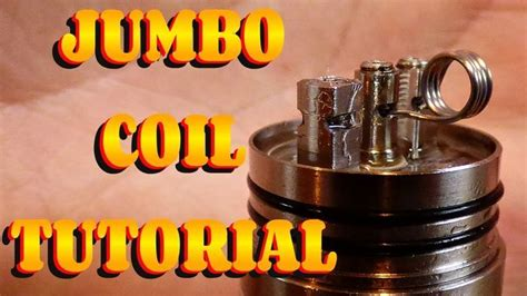 vape build tutorial 9 advanced coil builds jumbo coil build tutorial how