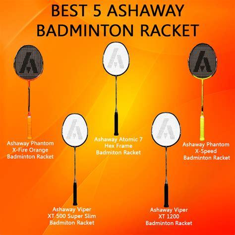 Raket Ashaway best 5 ashaway badminton racket khelmart org it s all