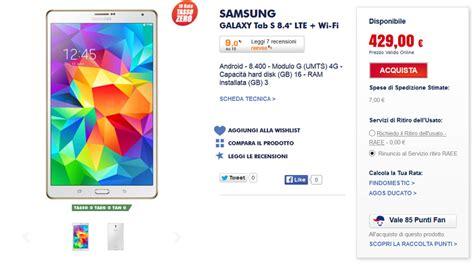 Samsung Galaxy Tab S 8 4 Lte 399 by Samsung Galaxy Tab S 8 4 Wi Fi Lte Migliori Prezzi