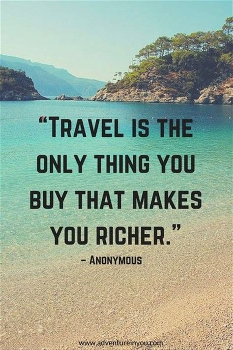 What Makes You Buy by Travel Is The Only Thing You Buy That Makes You Ri