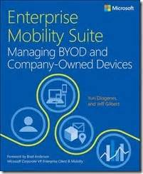 New Book Enterprise Mobility Suite Managing Byod And