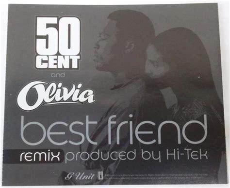 50 cent ft olivia best friend 50 cent best friend records lps vinyl and cds musicstack