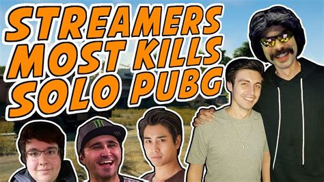 Each Kills pubg most kills in each streamers personal best