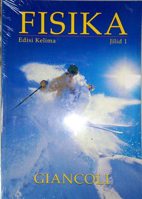 Buku Fisika Jl 1 Ed 5 jual buku fisika ed 5 jld 1 giancoli alvastar