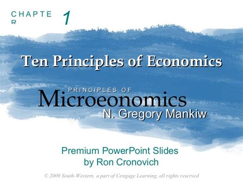 principles of microeconomics mankiw s principles of economics principles of economics chapter 1