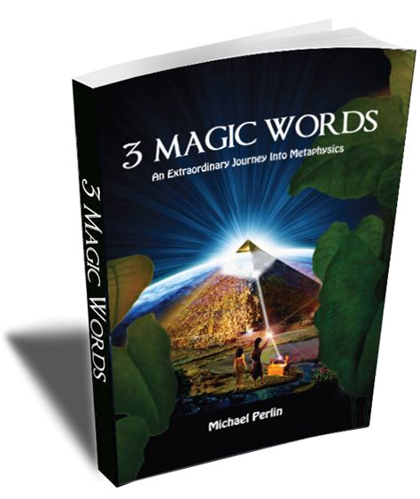 libro magic words the extraordinary 3magicwordsmovie the movie about the new revolution in consciousness