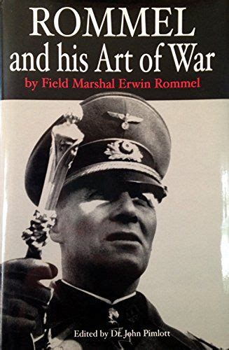 field marshal the and of erwin rommel books 176 best erwin rommel images on