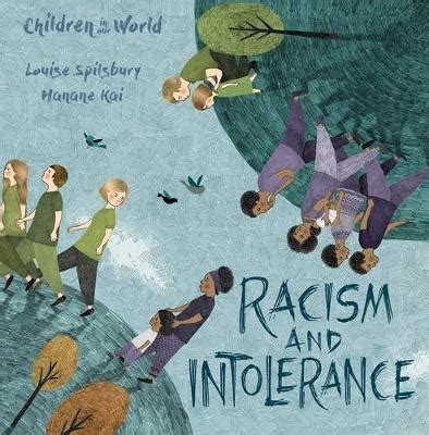 children in our world racism and intolerance louise