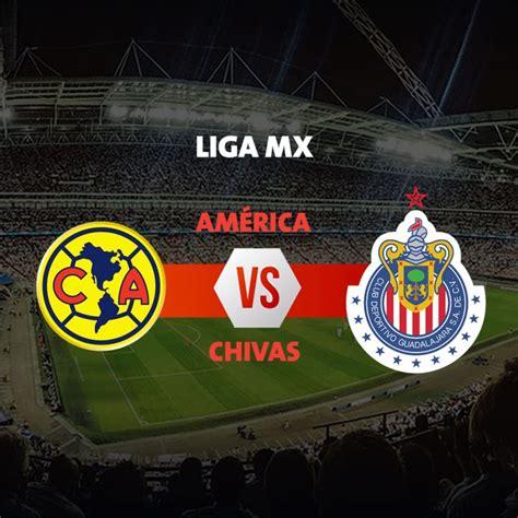 imagenes groseras america vs chivas liga mx apertura 2017 am 233 rica vs chivas horario c 243 mo y