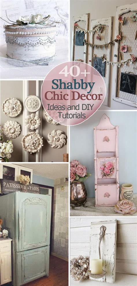 home decor shabby chic style 40 shabby chic decor ideas and diy tutorials 2017