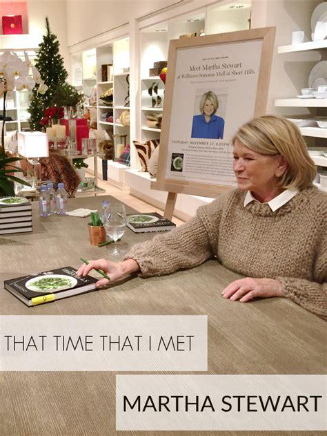Hey Im On Martha Stewarts Website In Advance O by That Time That I Met Martha Stewart Living La Vida Holoka