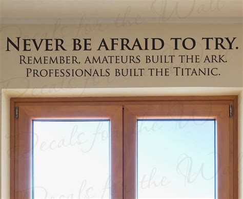 Inspirational Office Decor by Never Be Afraid Try Professionals Built Titanic Office