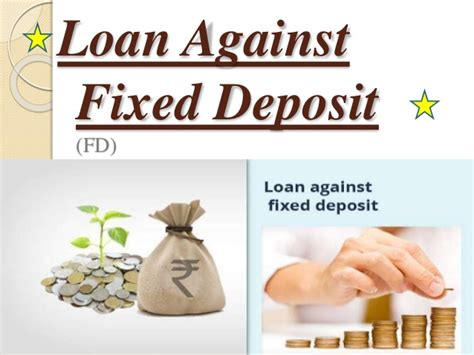 Application Letter For Loan Against Fixed Deposit Loan Against Fixed Deposit Fd 1