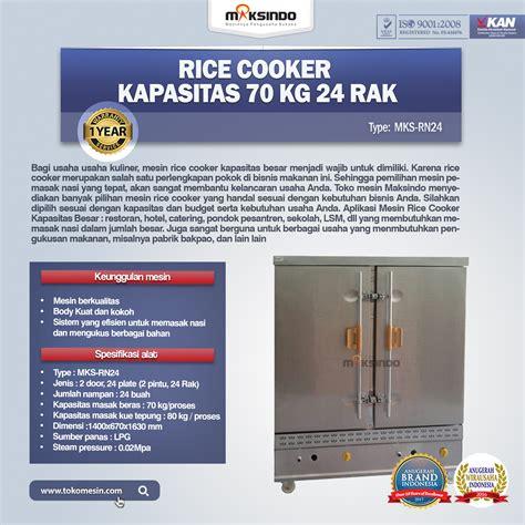 Rice Cooker Di Bandung jual rice cooker kapasitas 70 kg 24 rak di bandung toko mesin maksindo bandung toko mesin