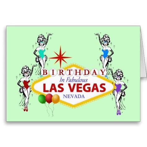Las Vegas Birthday Card Birthday In Fabulous Las Vegas Showgirls Card Vegas
