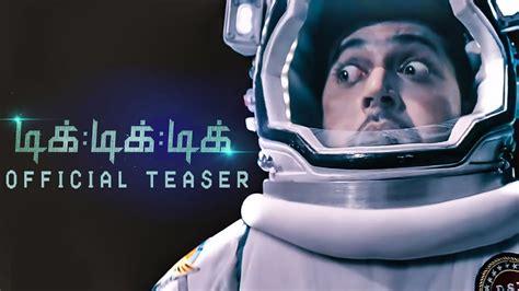 Tik Tik Tik Review Tik Tik Tik Official Teaser Review Jayam Ravi Nivetha
