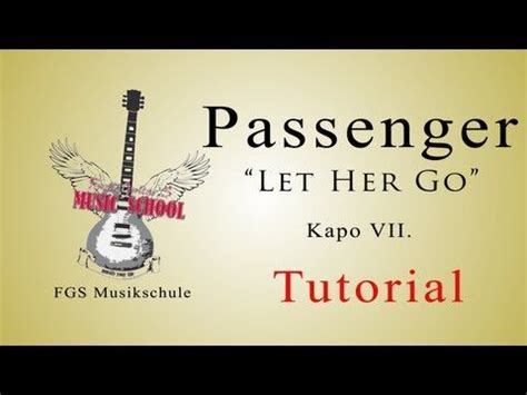 Collection Of Tutorial Guitar Passenger Let Her Go By Passenger