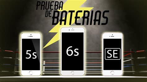 prueba de bater 237 a iphone se vs iphone 6s iphone 5s